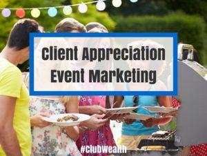 Client Appreciation Event Marketing (1)