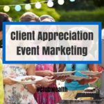 Client Appreciation Event Marketing