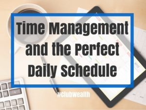 time management and the perfect daily schedule