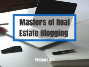 Masters of Real Estate Blogging Webinar Replay