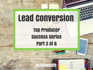 Lead Conversion: Top Producer 3 of 6