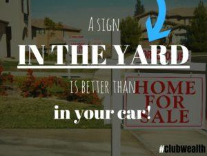 sign in yard vs. car