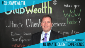 Ulitmate Client Experience Executive Summary