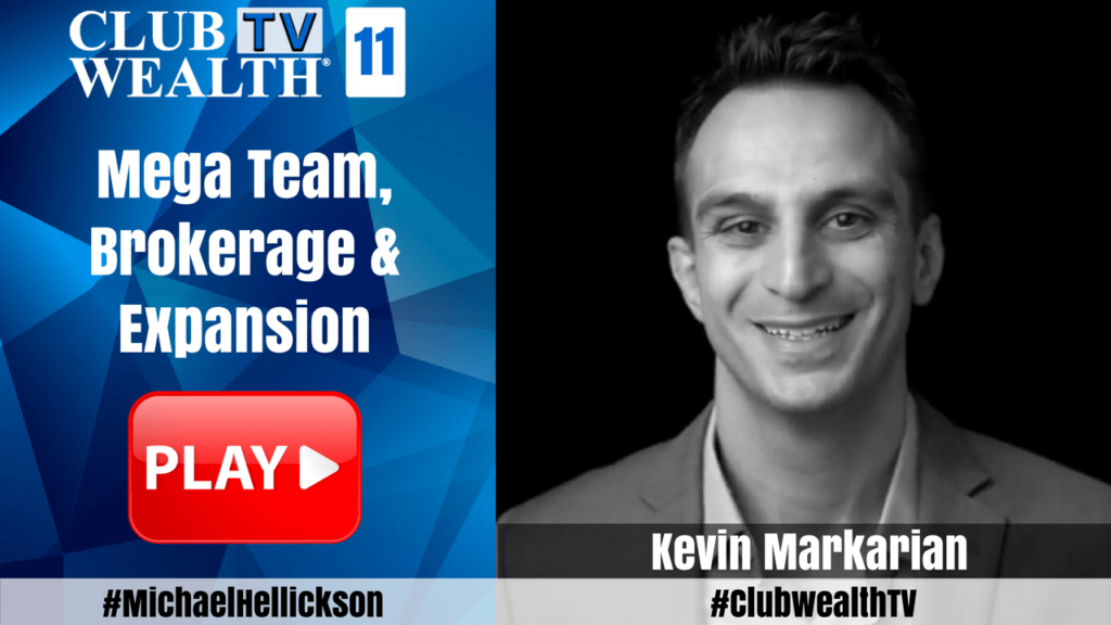 Club Wealth TV Episode 11 with Kevin Markarian