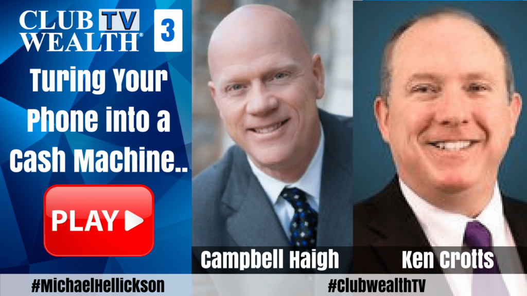 Club Wealth TV Episode 3 with Campbell Haigh and Ken Crotts