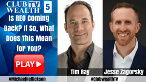 Club Wealth TV Episode 5 with Tim Ray and Jesse Zagorsky