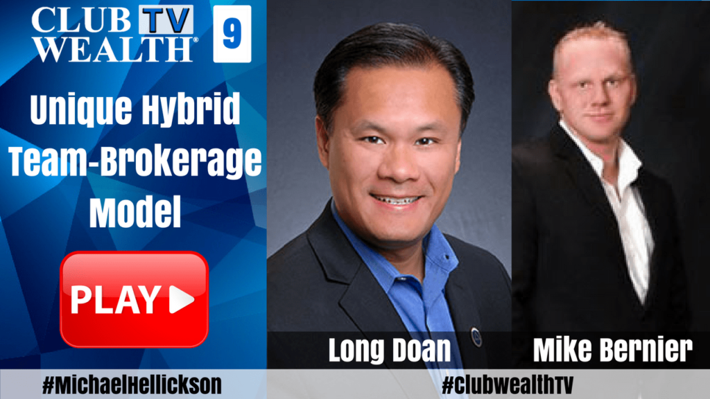 Club Wealth TV Episode 9 with Long Doan and Mike Bernier