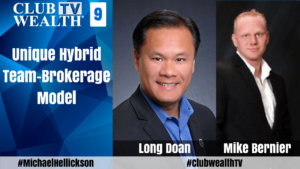 Episode 9 Unique Hybrid Team-Brokerage Model